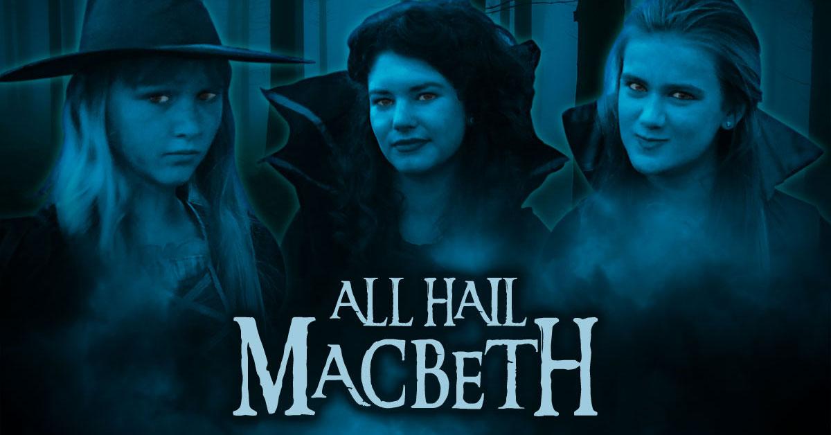 All Hail Macbeth